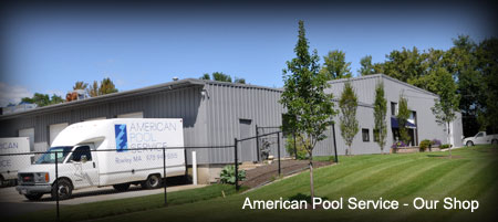 American Pool Service - Our Shop